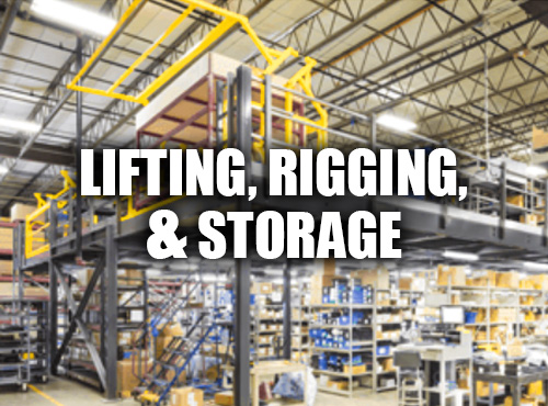 lifting, rigging, and storage